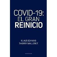 COVID-19: El Gran Reinicio