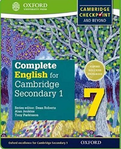 Complete English for Cambridge Lower Secondary Student Book 7: For Cambridge Checkpoint and beyond (CIE Checkpoint)