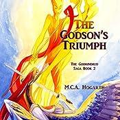 The Godson's Triumph: The Godkindred Saga, Book 2   M.C.A. Hogarth