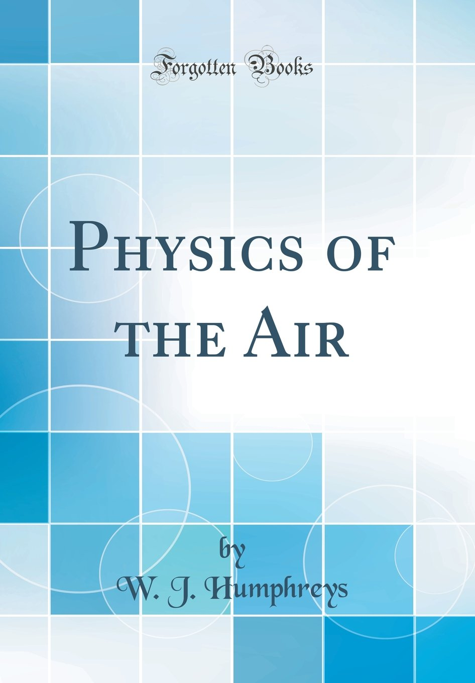 Download Physics of the Air (Classic Reprint) ebook