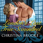 London's Last True Scoundrel: The Westruthers, Book 1 | Christina Brooke