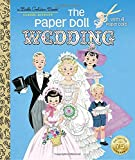 The Paper Doll Wedding (Little Golden Book)