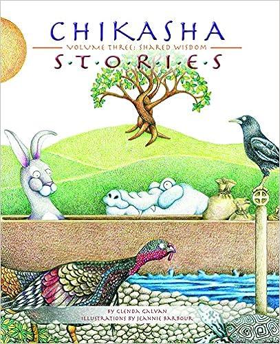 Lataa Kindle-kirjat ipadiin 3 Chikasha Stories Volume Three: Shared Wisdom 1935684094 PDF