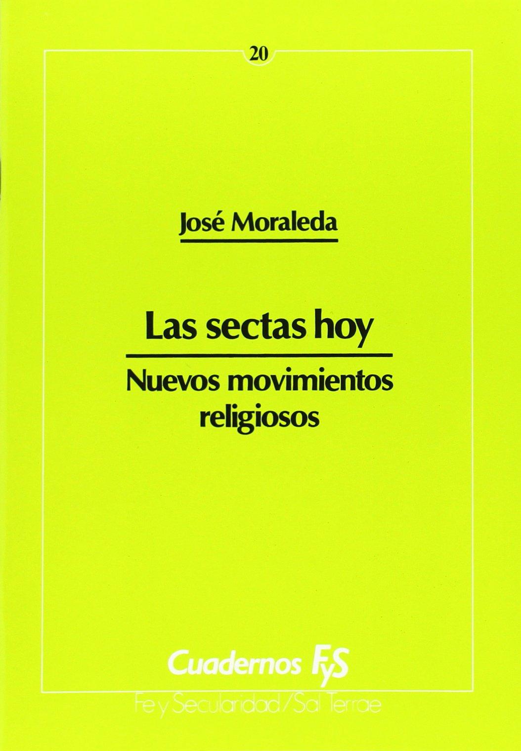 Sectas hoy, Las: Nuevos movimientos religiosos Cuadernos FyS ...