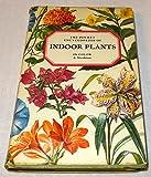 The Pocket Encyclopedia of Indoor Plants in Color