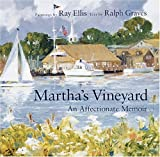 Front cover for the book Martha's Vineyard: An Affectionate Memoir by Ray G. Ellis