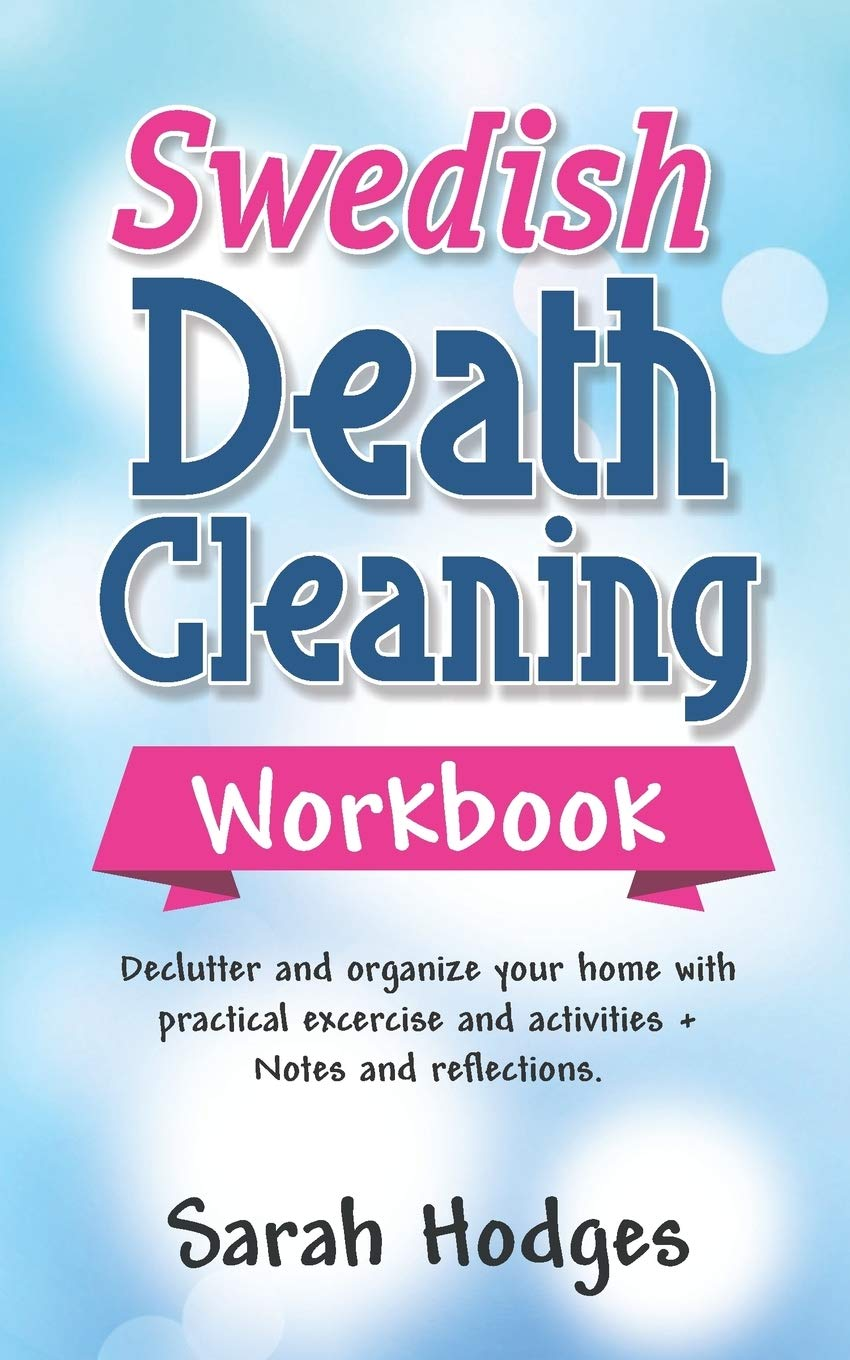 Swedish Death Cleaning Workbook Declutter and Organize your Home ...