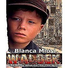Waldek, The Boy who Defied the Nazis (Thriller)
