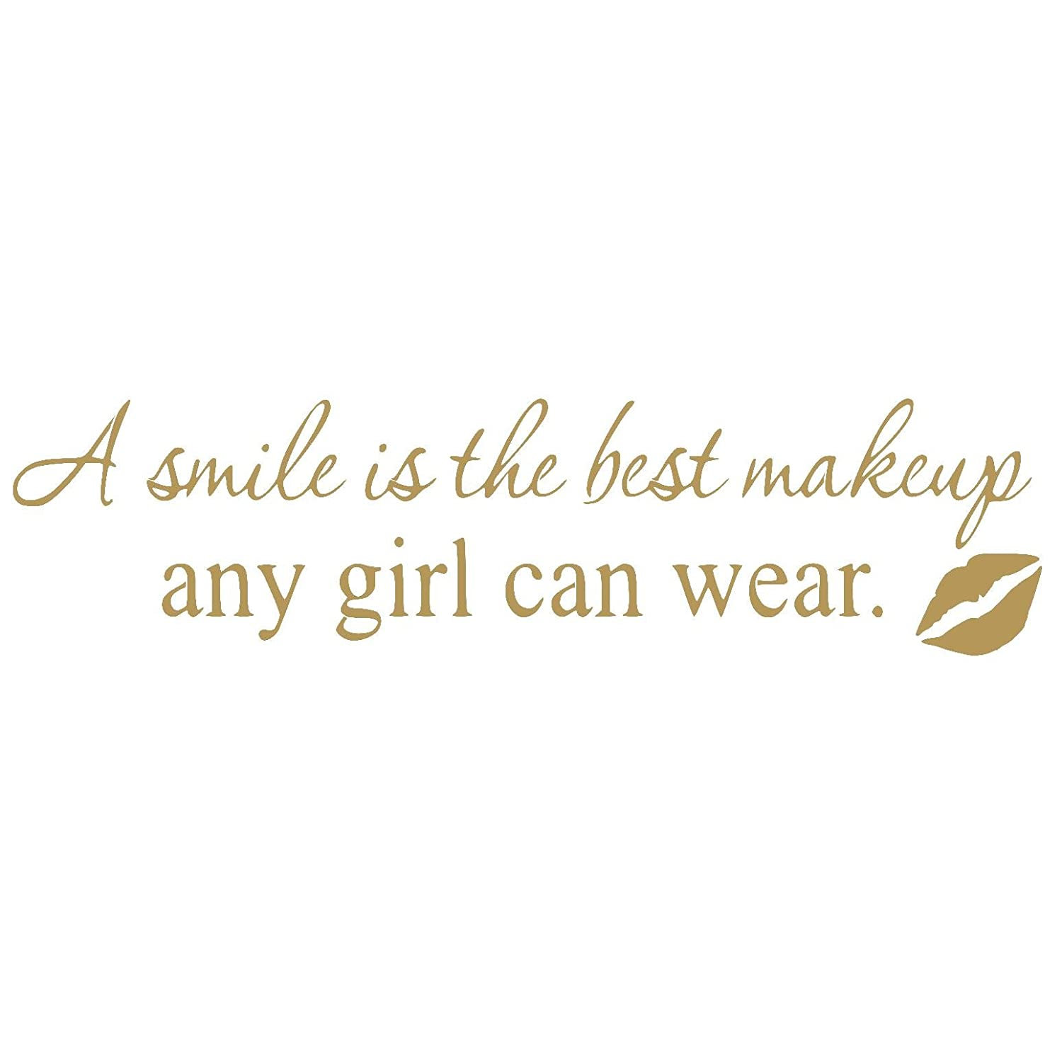 Amazoncom A Smile Is The Best Makeup Any Girl Can Wear Vinyl