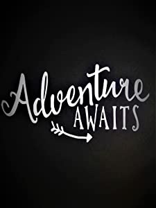 "Adventure Awaits Outdoors Hiking Camping Vinyl Decal Sticker White Cars Trucks Vans SUV Boats Laptops Wall Art 5.75"" X 3"" CGS443"