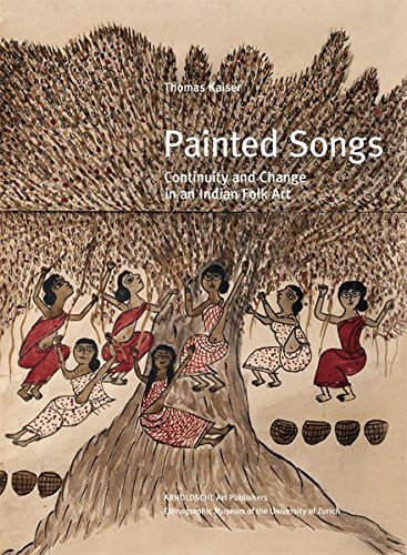 Indian Folk Art (Painted Songs: Continuity and Change in an Indian Folk Art)