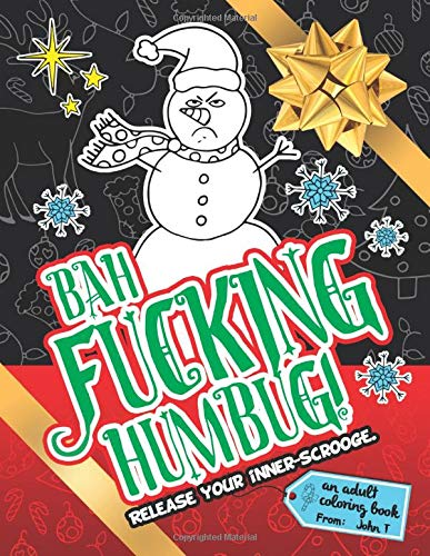 Fucking Humbug Release Your Inner Scrooge