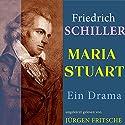 Maria Stuart Hörbuch von Friedrich Schiller Gesprochen von: Jürgen Fritsche
