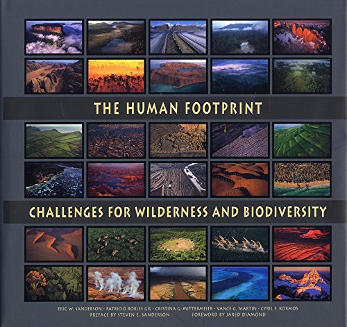 the-human-footprint-challenges-for-wilderness-and-biodiversity-cemex-conservation-book-series