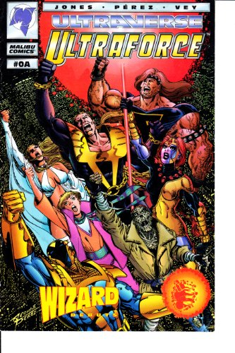 Ultraforce Ultraverse #0A Wizard Debut Malibu Comics George Perez