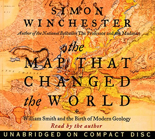 The Map That Changed the World: William Smith and the Birth of Modern Geology by HarperAudio