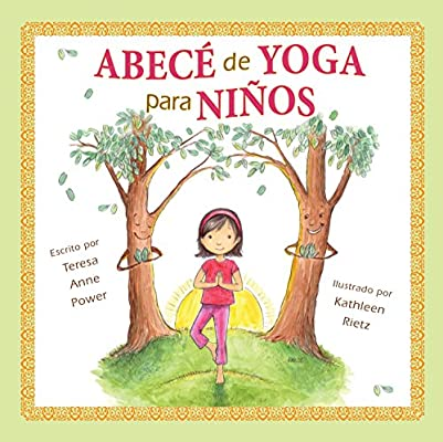 Abece de Yoga Para Ninos: Amazon.es: Teresa Anne Power ...