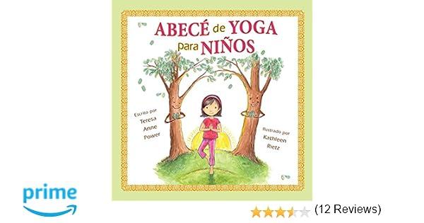 Abece de Yoga Para Ninos: Amazon.es: Teresa Anne Power ...