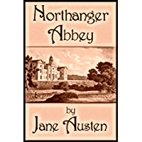 Northanger Abbey: Annotated