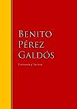 Fortunata y Jacinta: dos historias de casadas: Biblioteca de Grandes Escritores (Spanish Edition)