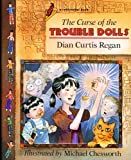 The Curse of the Trouble Dolls, Dian Curtis Regan, 0805029524
