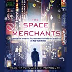 The Space Merchants | Frederik Pohl,C. M. Kornbluth
