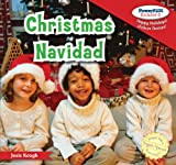 Christmas / Navidad (Powerkids Readers: Happy Holidays! / !felices Fiestas!) (English and Spanish Edition)