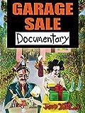 Garage Sale Documentary