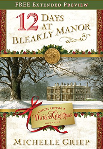 12 Days at Bleakly Manor (Free Preview): Book 1 in Once Upon a Dickens Christmas