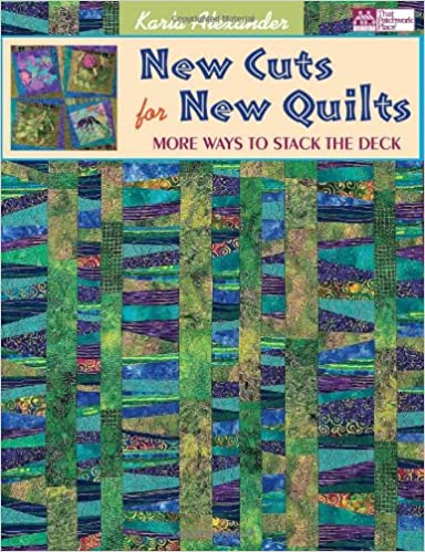 New Cuts for New Quilts: More Ways to Stack the Deck: Karla ... : new quilt books - Adamdwight.com