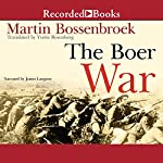The Boer War | Martin Bossenbroek