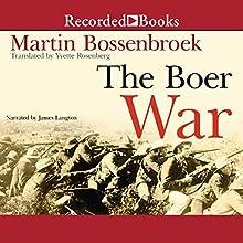 The Boer War Audiobook by Martin Bossenbroek Narrated by James Langton