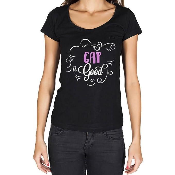 Gap is Good Mujer Camiseta Negro Regalo De Cumpleaños: Amazon.es: Ropa y accesorios