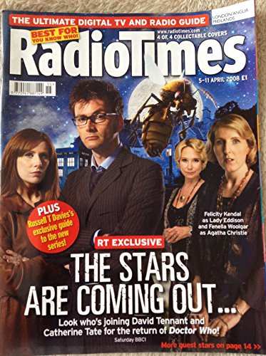 Radio Times Doctor Who Front Cover 5th to 11th Of April 2008 The Stars Are Coming Out - David Tennant & Catherine Tate With Felicity Kendal & Fenella Woolgar 4th Of 4 Collectable Covers