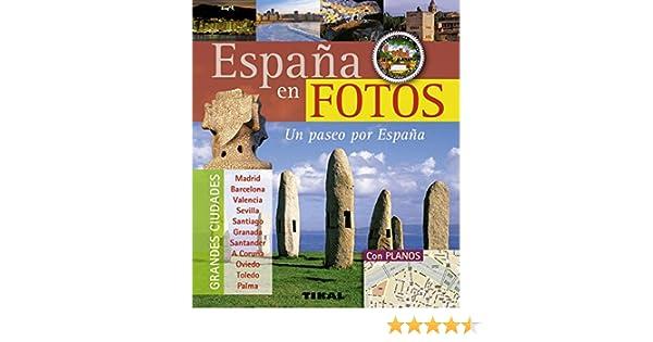 España En Fotos. Un Paseo Por España Pequeños Tesoros: Amazon.es ...