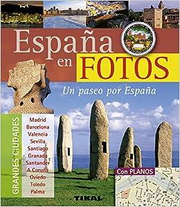 España En Fotos. Un Paseo Por España Pequeños Tesoros: Amazon.es: Aa.Vv.: Libros