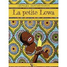 La Petite Lowa (WATOTO t. 1) (French Edition)