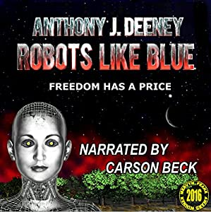 Robots Like Blue Audiobook