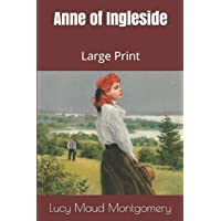 Anne of Ingleside: Large Print