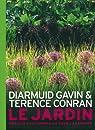 Le jardin : Projets contemporains pour l'aménager par Conran
