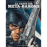 CASTE DES META-BARONS (LA) T.03 : AGHNAR LE BISAÏEUL N.É.