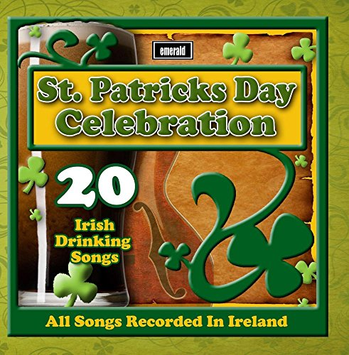 Price comparison product image St. Patrick's Day Celebration - 20 Irish Drinking Songs