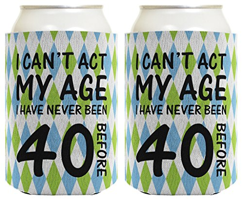 40th Birthday Gifts For All Can't Act Age Never 40 2 Pack Can Coolie Drink Coolers Coolies -