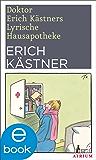 Doktor Erich Kästners Lyrische Hausapotheke: Neuausgabe