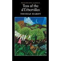 Tess of the d'Urbervilles (Wordsworth Classics)