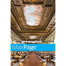 Why Preservation Matters (Why X Matters Series)