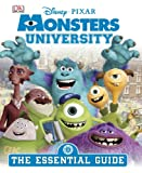 Monsters University Essential Guide, Dorling Kindersley Publishing Staff, 1465408770