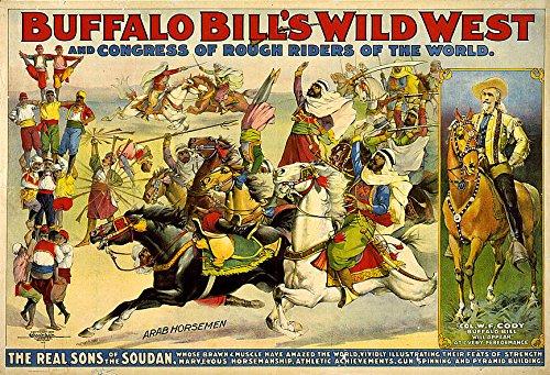 Rodeo Posters 12 x 18 Buffalo Bill Wild West Show - Buffalo 1899 Bill