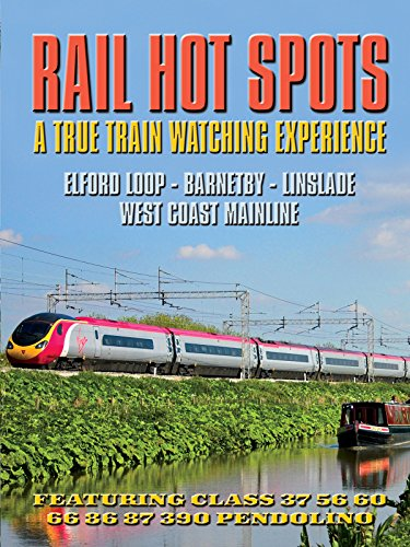 - Rail Hot Spots - A True Train-Watching Experience