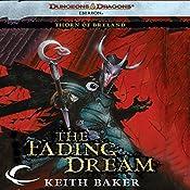 The Fading Dream: Eberron: Thorn of Breland, Book 3   Keith Baker